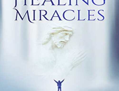 Modern Day Healing Miracles
